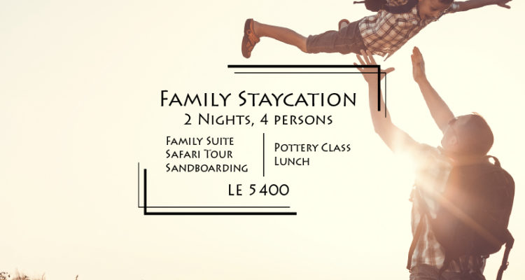 Family package Staycation in Fayoum hotel